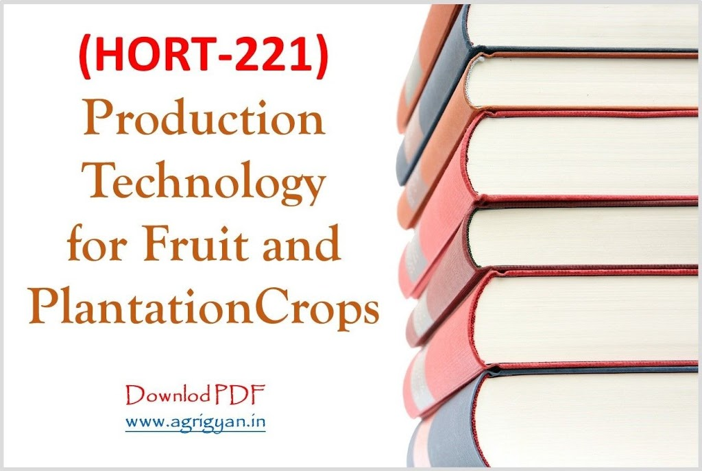 Production Technology for Fruit and Plantation Crops Book/PDF