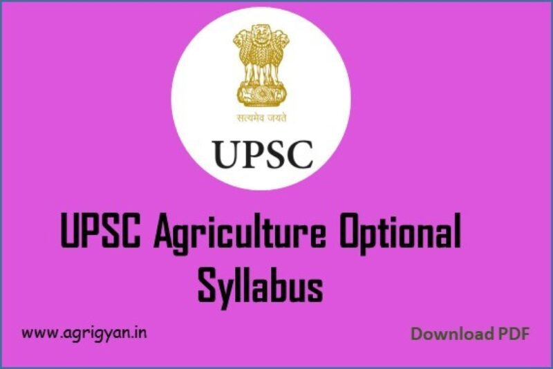 Agriculture Optional Syllabus For UPSC