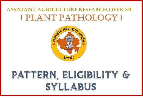 Assistant Agriculture Research Officer (Plant Pathology) : Pattern, Eligibility & Syllabus
