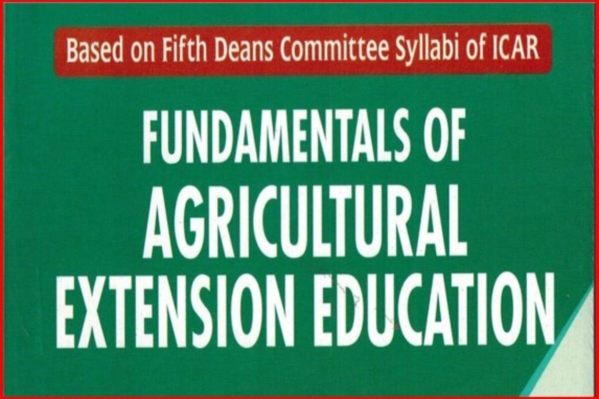 Fundamentals of Agricultural Extension Education PDF/Book – According ICAR New Syllabus