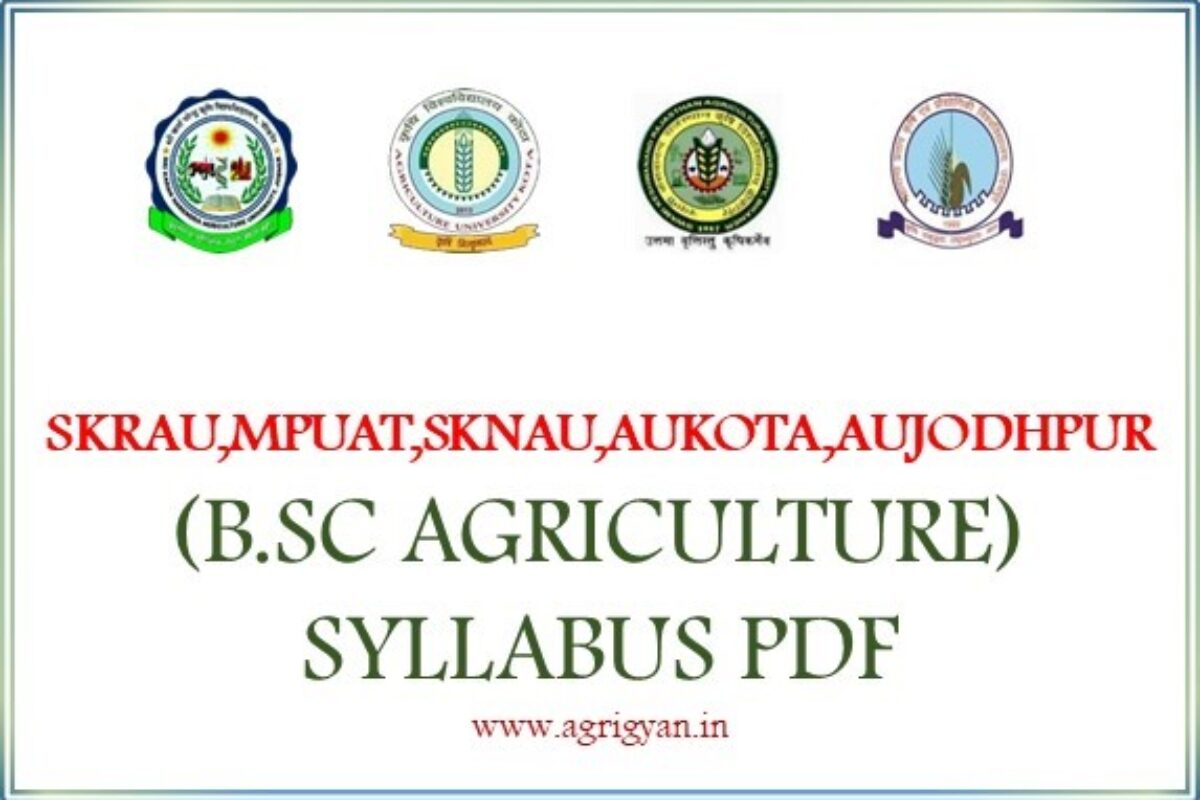SKRAU,MPUAT,SKNAU,AUKOTA,AUJODHPUR (B.SC AGRICULTURE) SYLLABUS PDF