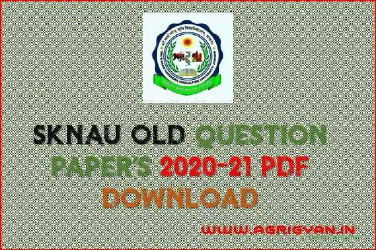 SKNAU OLD Question Paper's PDF Download 2020-21